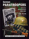 GERMAN PARATROOPERS. HELMETS EQUIPMENT AND WEAPONS. VOL 2