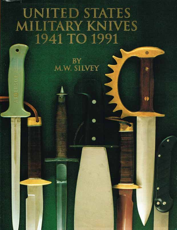 UNITED STATES MILITARY KNIVES 1941 TO 1991